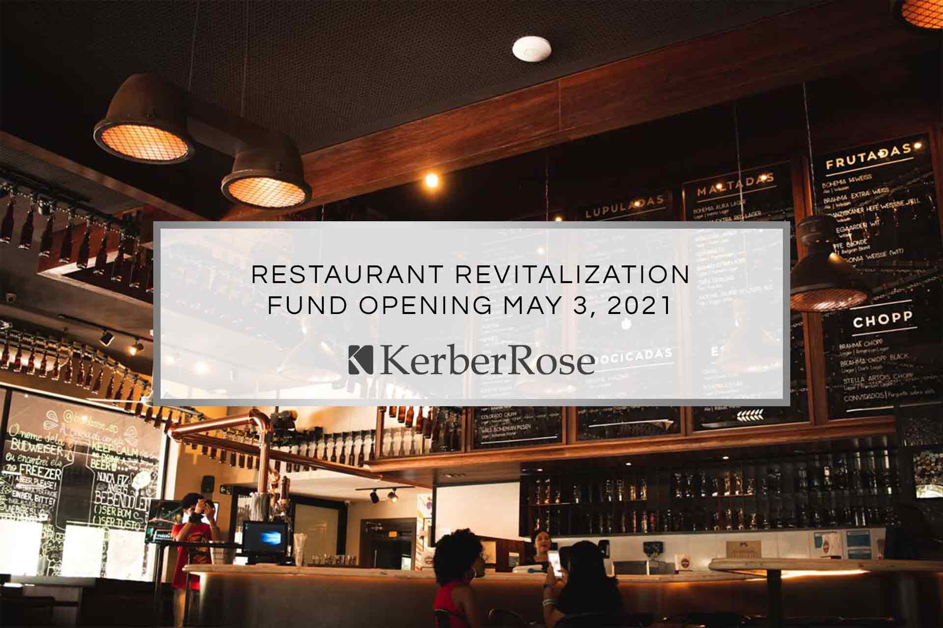 Restaurant Revitalization Fund Opening May 3, 2021