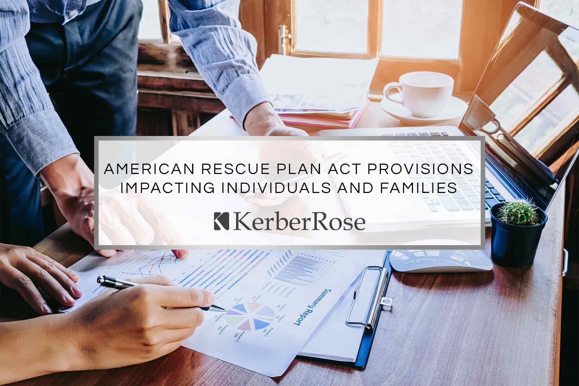 American Rescue Plan Act Provisions Impacting Individuals and Families
