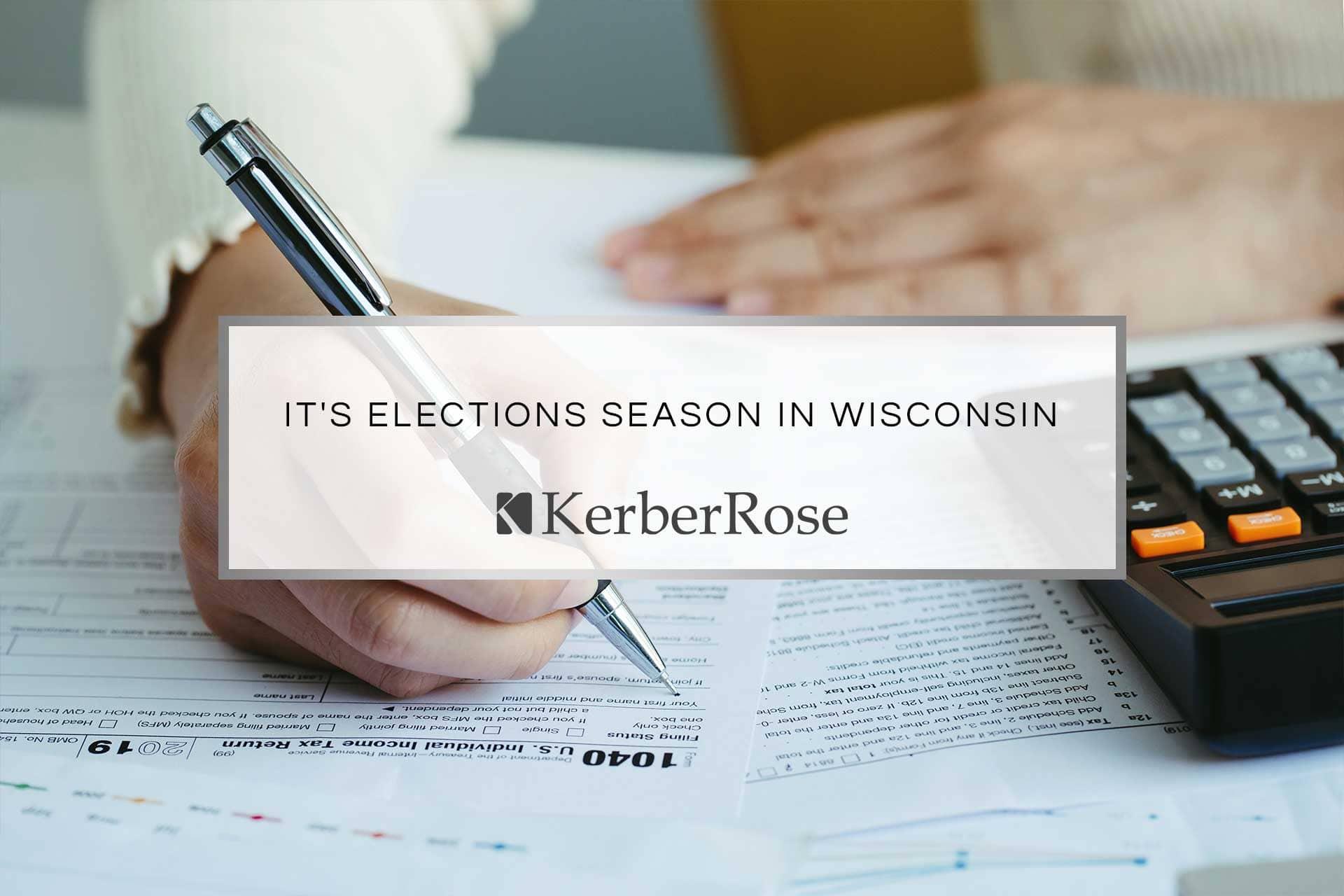 Its Election Season in Wisconsin | KerberRose
