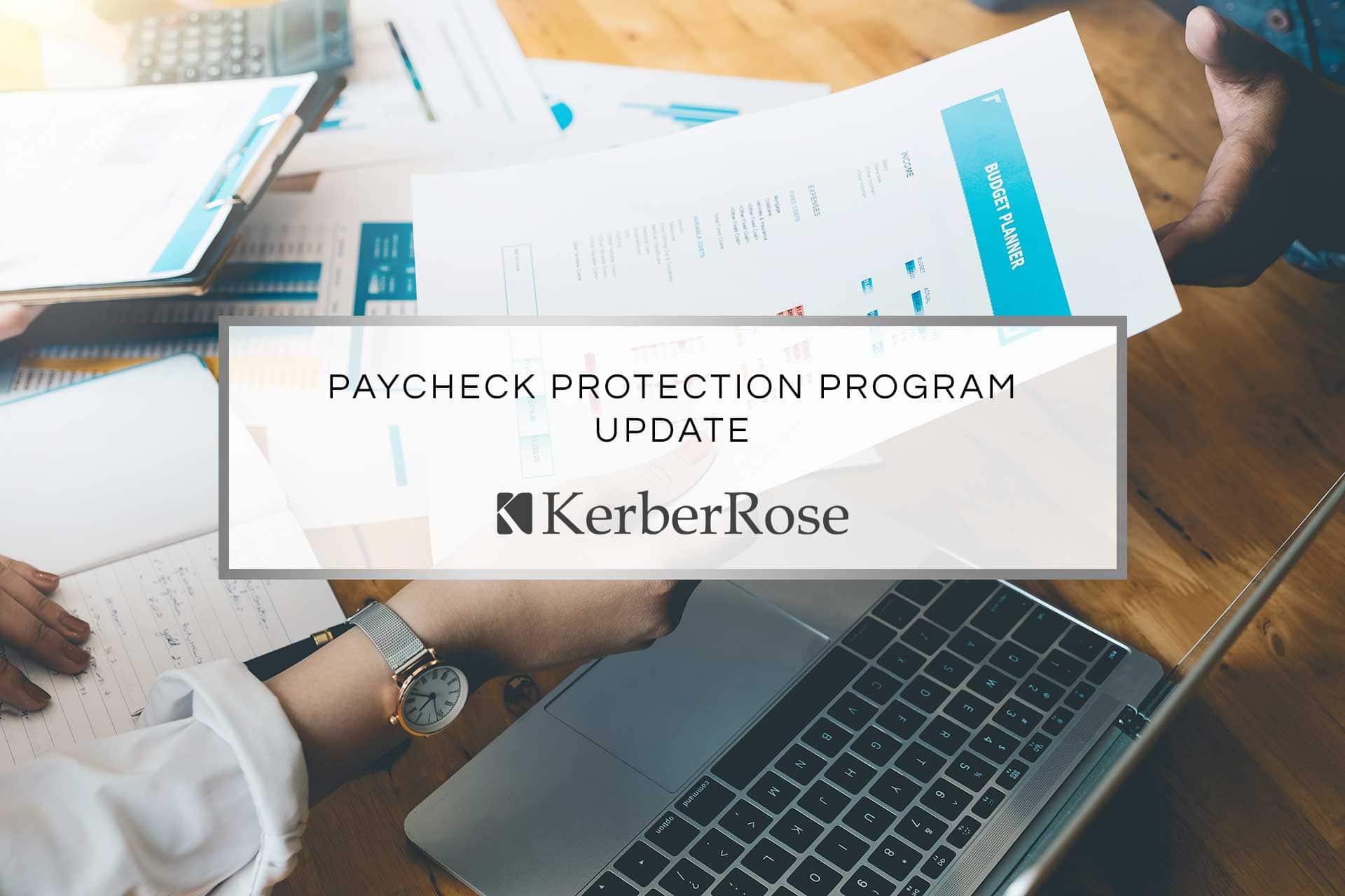 Paycheck Protection Program Update | KerberRose